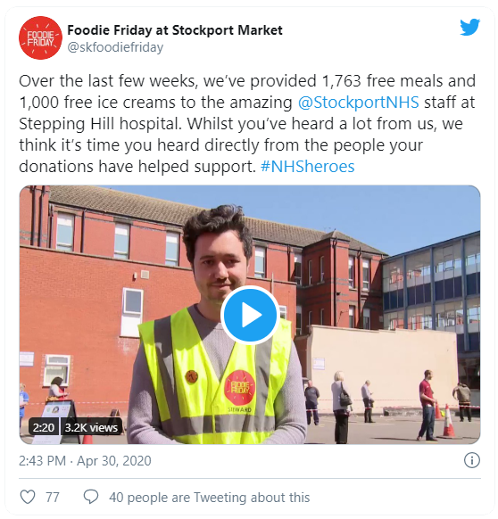 Tweet from @skfoodiefriday: Over the last few weeks, we've provided 1,763 free meals and 1,000 free ice creams to the amazing @StockportNHS staff at Stepping Hill hospital. Whilst you've heard a lot from us, we think it's time you heard directly from the people your donations have helped support. #NHSheroes